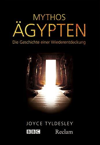 9783150105986: Mythos Ägypten: Die Geschichte einer Wiederentdeckung