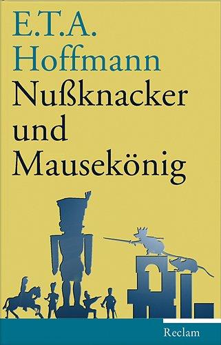 9783150106051: Nussknacker und Mausekönig: Märchen