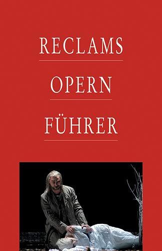 9783150106389: Reclams Opernführer
