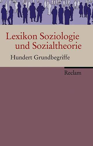 9783150106617: Lexikon Soziologie und Sozialtheorie