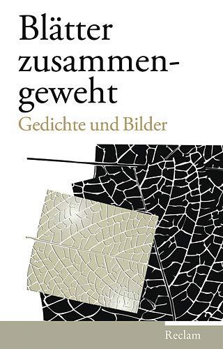 9783150106730: Blätter zusammengeweht: Gedichte und Bilder
