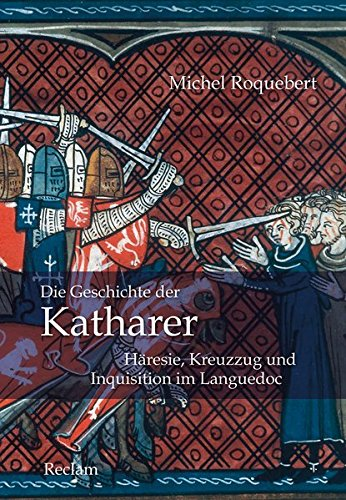 9783150107652: Die Geschichte der Katharer: Häresie, Kreuzzug und Inquisition im Languedoc