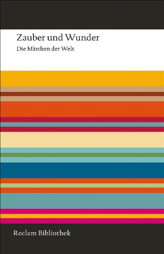 9783150108437: Zauber und Wunder: Die Marchen der Welt