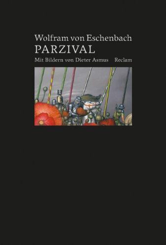 9783150108468: Parzival: Vorzugsausgabe mit Originallithografie von Dieter Asmus