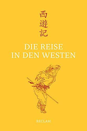 Die Reise in den Westen : ein: Wu, Cheng`en (Verfasser),