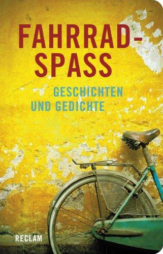 9783150109762: Fahrradspaß: Geschichten und Gedichte