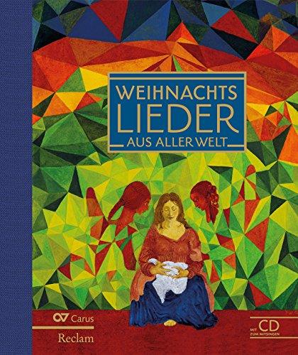 9783150110386: Weihnachtslieder aus aller Welt: Advents- und Weihnachtslieder aus 40 Ländern. Mit CD zum Mitsingen