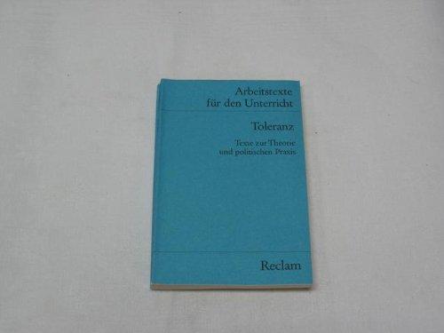 9783150150030: Toleranz. Texte zur Theorie und politischen Praxis.