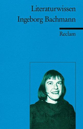 9783150152256: Ingeborg Bachmann. Literaturwissen für Schule und Studium: (Literaturwissen)