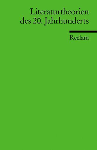 9783150152324: Literaturtheorien des 20. Jahrhunderts