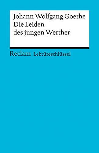 9783150153123: Lektureschlussel Die Leiden Des Jungen Werther
