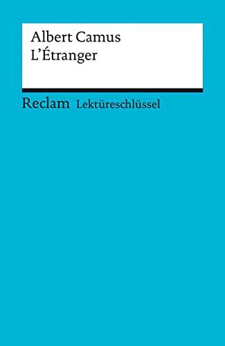 L'Etranger: Lektüreschlüssel für Schüler von Ernst Klemmer: Camus, Albert