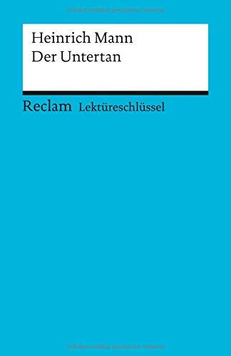 9783150153635: Der Untertan. Lekt�reschl�ssel f�r Sch�ler