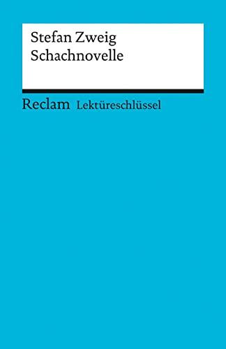9783150153659: LS zu Zweig: Schachnovelle