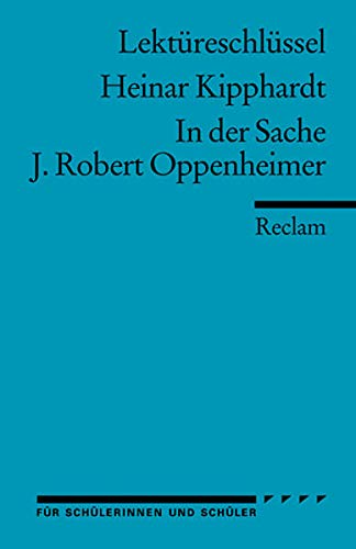 9783150153888: In der Sache J. Robert Oppenheimer. Lektüreschlüssel für Schüler