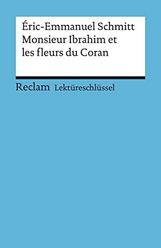 9783150153932: Monsieur Ibrahim et les fleurs du Coran. Lektüreschlüsssel für Schüler (Reclam Universal-Bibliothek)