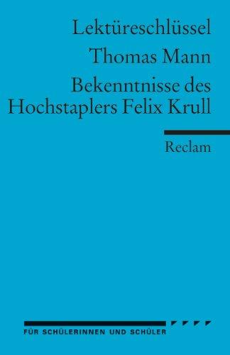 Mann, T: Bekenntnisse/Lektüreschl.: Mann, Thomas