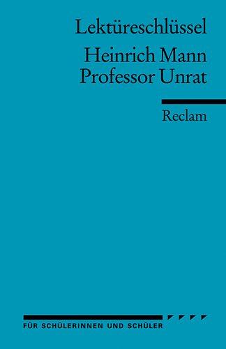 9783150154014: Professor Unrat. Lektüreschlüssel für Schüler (Reclam Universal-Bibliothek)