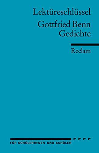 9783150154106: Lektüreschlüssel zu Gottfried Benn: Gedichte