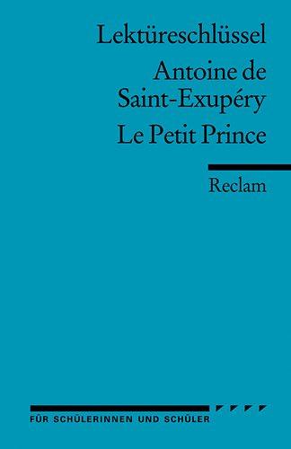 9783150154137: Le Petit Prince. Lektüreschlüssel für Schüler
