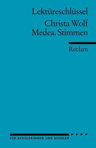 Medea. Stimmen. Lektüreschlüssel für Schüler (Paperback): Christa Wolf