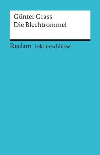 9783150154212: Lektüreschlüssel zu Günter Grass: Die Blechtrommel