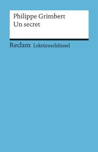 Lektureschlussel zu Philippe Grimbert: Un secret: Pia Keler