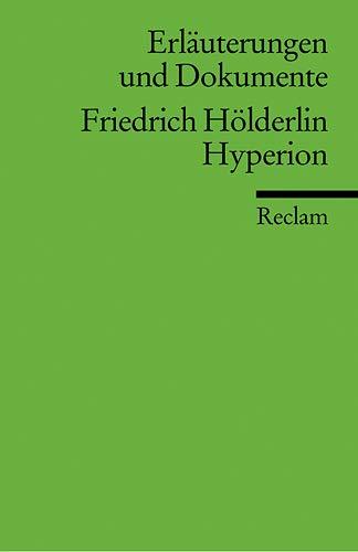 Erläuterungen und Dokumente, Friedrich Hölderlin Hyperion - Knaupp, Michael