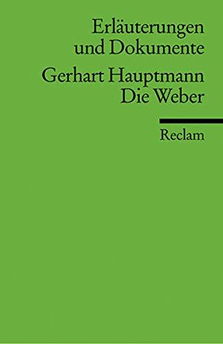 9783150160145: Die Weber. Erläuterungen und Dokumente