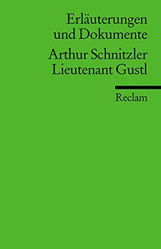 9783150160176: Leutnant Gustl. Erläuterungen und Dokumente.
