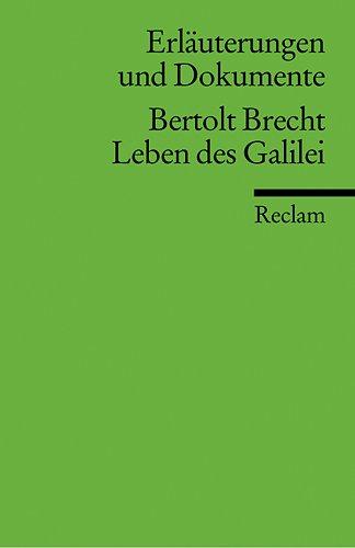 Leben des Galilei. Erläuterungen und Dokumente. (Lernmaterialien) (9783150160206) by Brecht, Bertolt; Langemeyer, Peter