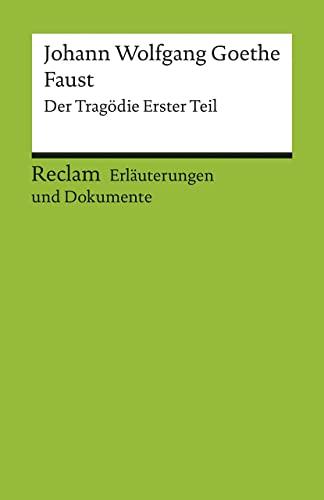 9783150160213: Faust. Erläuterungen und Dokumente. Der Tragödie Erster Teil. (Lernmaterialien)