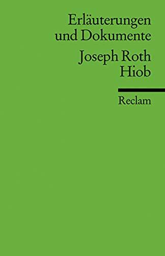 Hiob. Erläuterungen und Dokumente: 16033: Roth, Joseph