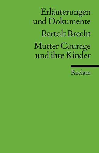 Mutter Courage und ihre Kinder. Erläuterungen und: Bertolt Brecht, Peter