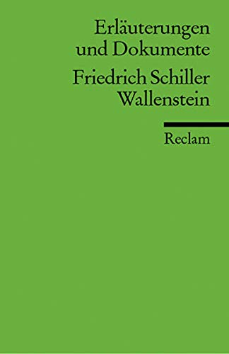 Schiller: Erl. u. Dok. Wallenstein: Schiller, Friedrich Von