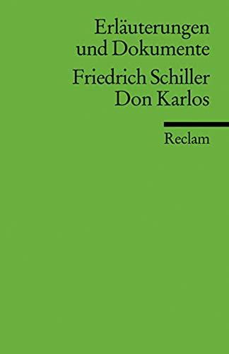 Schiller, F: Erl. u. Dok. Don Karlos: Schiller, Friedrich