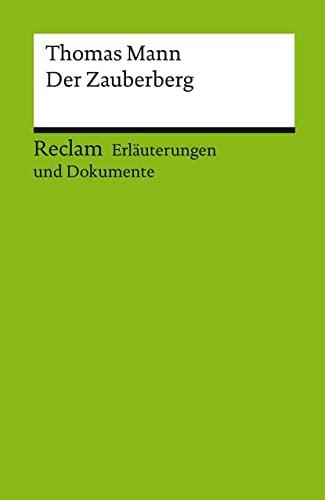 9783150160671: Erläuterungen und Dokumente zu Thomas Mann: Der Zauberberg