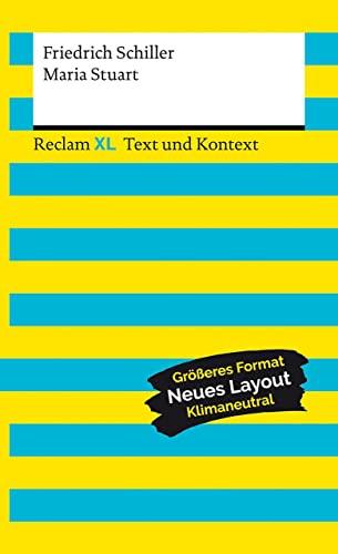 9783150161289: Maria Stuart. Textausgabe mit Kommentar und Materialien: Reclam XL - Text und Kontext: 16128