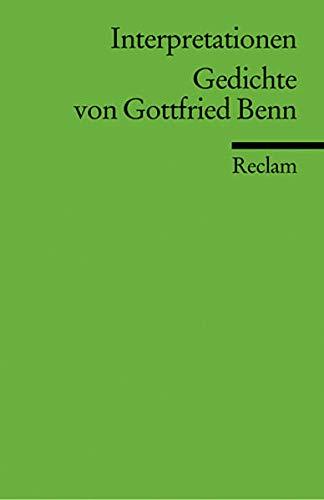 9783150175019: Gedichte von Gottfried Benn. Interpretationen.