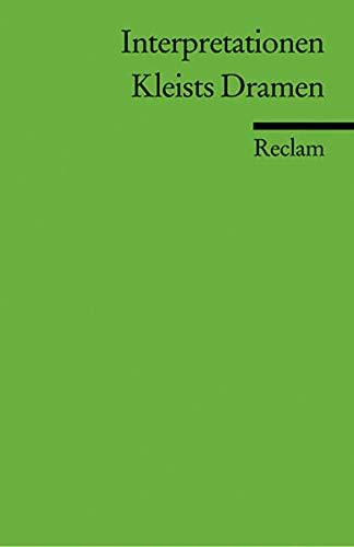 9783150175026: Interpretationen: Kleists Dramen