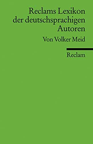 9783150176641: Reclams Lexikon der deutschsprachigen Autoren