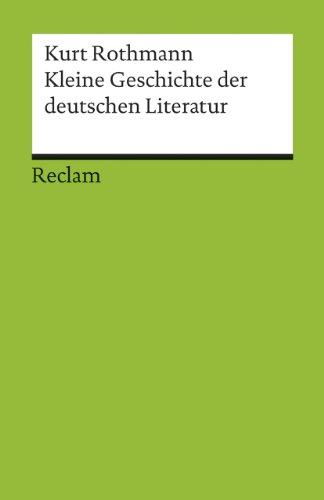 9783150176856: Kleine Geschichte der deutschen Literatur