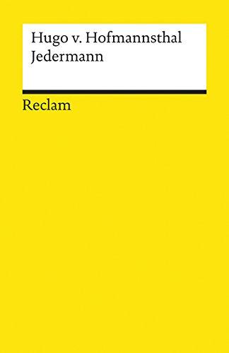JEDERMANN Das Spiel vom Sterben des reichen: Hofmannsthal, Hugo von