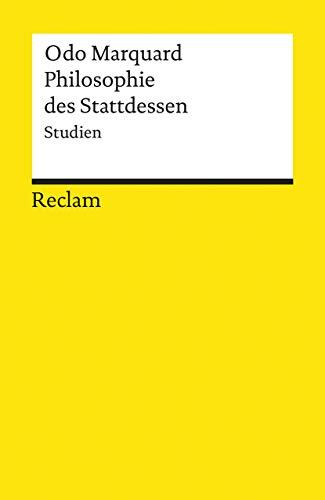 9783150180495: Philosophie des Stattdessen. Studien.