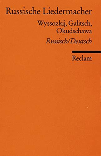 9783150180563: Russische Liedermacher: Wyssozkij, Galitsch, Okudschawa