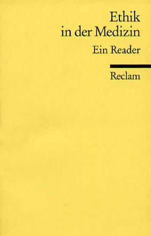 9783150180693: Ethik in der Medizin. Ein Reader.
