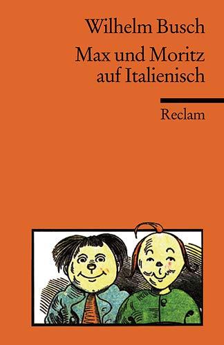 9783150180808: Max und Moritz auf italienisch