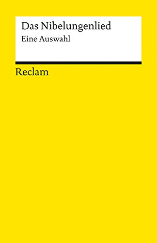 9783150180815: Das Nibelungenlied: Eine Auswahl