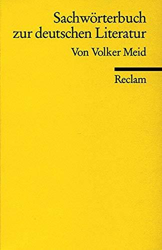 9783150181294: Sachwörterbuch zur deutschen Literatur