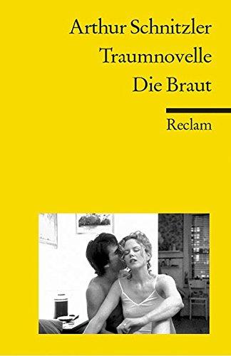 TRAUMNOVELLE DIE BRAUT: Schnitzler, Arthur